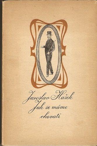 Jak se máme chovati - J. Hašek, il. J. Dubská (podpis)