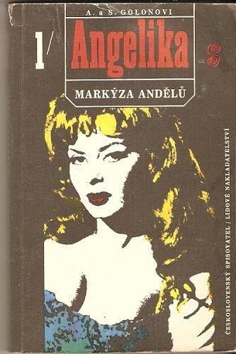 Angelika, markýza andělů 1 - A. a S. Golonovi