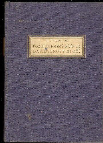 Pozoruhodný případ Davidsonových očí - H. G. Wells