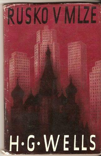 Rusko v mlze - H. G. Wells