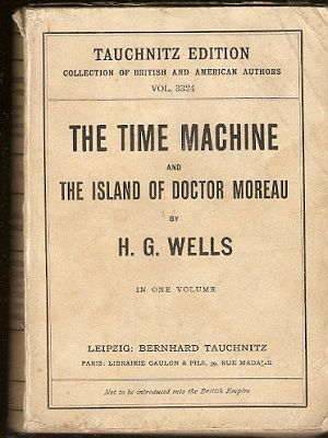 The Time Machine and The Island of Doctor Moreau - H. G. Wells