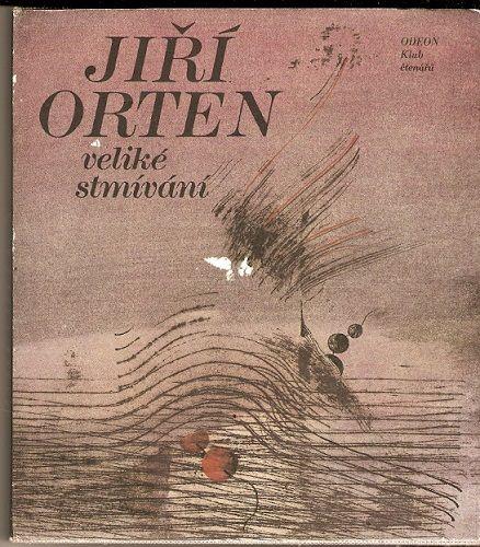 Veliké stmívání - J. Orten