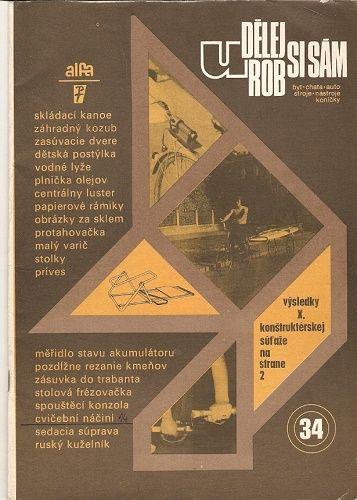 Udělej si sám 34 - např. Skládací kanoe, Vodní lyže, Ruský kuželník atd.
