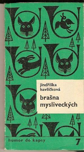 Brašna mysliveckých - J. Havlíčková