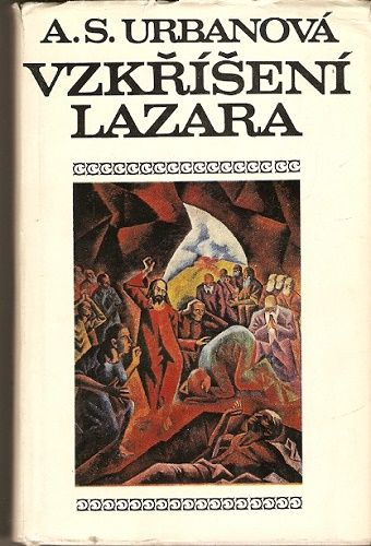 Vzkříšení Lazara (malíř B. Kubišta) - A. S. Urbanová (podpis autorky)