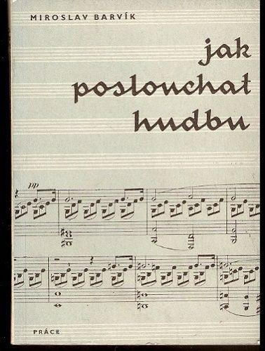 Jak poslouchat hudbu - M. Barvík