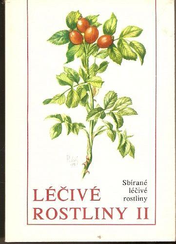 Léčivé rostliny II. - sbírané léčivé rostliny