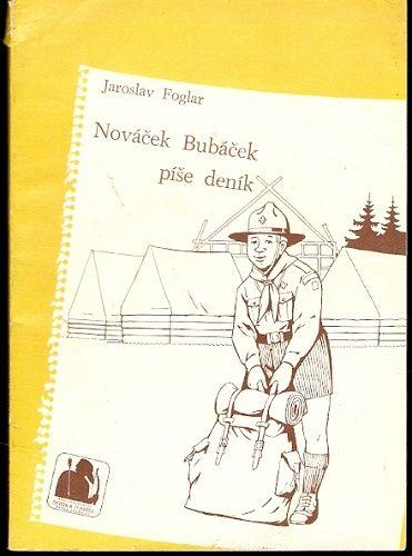 Nováček Bubáček, píše deník - J. Foglar