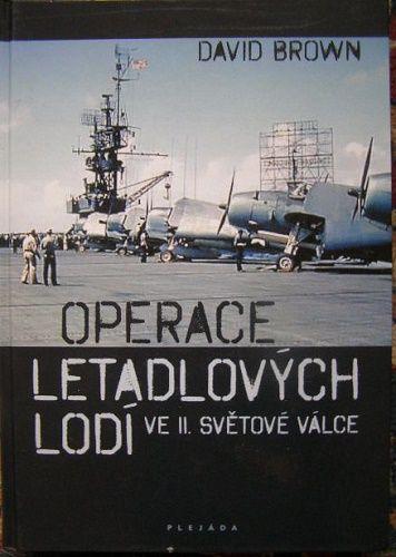 Operace letadlových lodí ve 2. světové válce - D. Brown