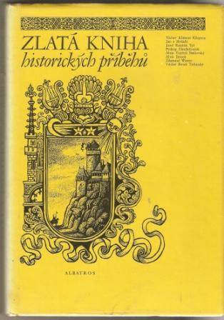 Zlatá kniha historických příběhů 1 a 2