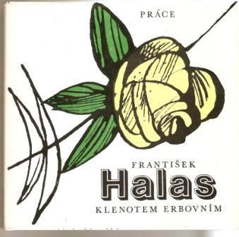 Klenotem erbovním - F. Halas