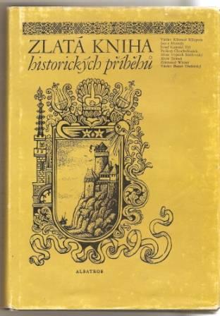 Zlatá kniha historických příběhů