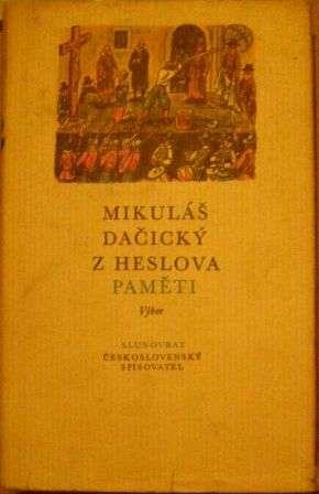 Paměti - Mikuláš Dačický z Heslova