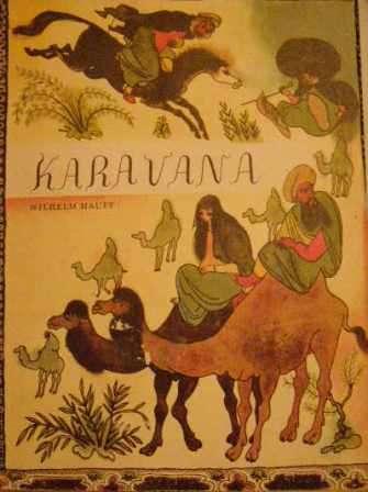 Karavana (orientální pohádky) - W. Hauff, il. J. Trnka