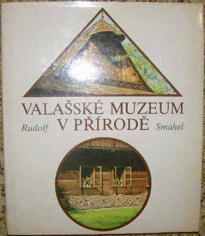 Valašské muzeum v přírodě - Rožnov pod Radhoštěm
