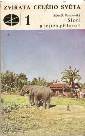 Zvířata celého světa - Sloni a jejich příbuzní