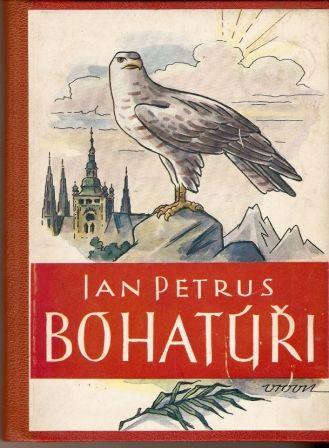 Bohatýři - J. Petrus (věnování a podpis autora)