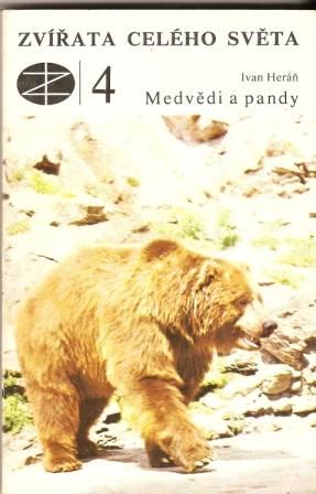 Zvířata celého světa - Medvědi a pandy