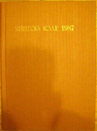 Střelecká revue 1987 - svázáno