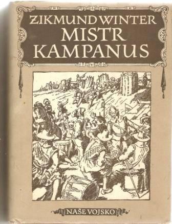 Mistr Kampanus - Z. Winter, il. A. Kašpar
