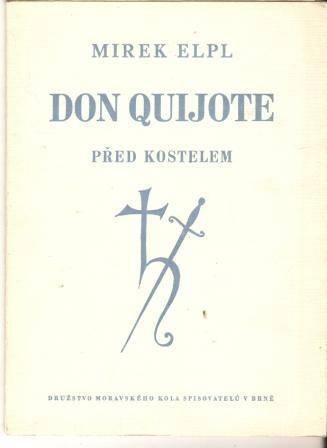 Don Quijote před kostelem - M. Elpl
