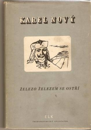Železo železem se ostří (Rytíři a lapkové) - K. Nový
