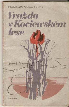 Vražda v Kociewském lese (Polsko 1939) - S. Goszczurny