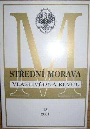 Vlastivědná revue střední Moravy - 13/2001