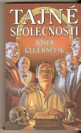 Tajné společnosti - J. Glückselig