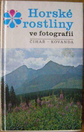 Horské rostliny ve fotografii - Čihař, Kovanda