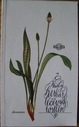 Malý herbář léčivých rostlin II. - pěstování
