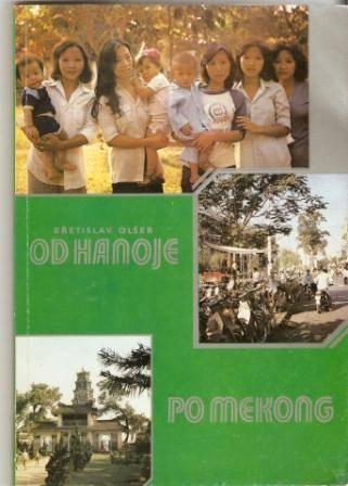Výsledek obrázku pro olšer od hanoje po mekong