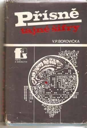 Přísně tajné šifry - V. P. Borovička