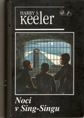 Noci v Sing - Singu - H. S. Keeler
