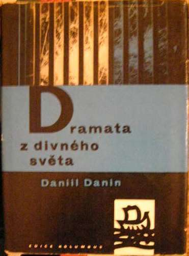 Dramata z divného světa (fyzika) - D. Danin