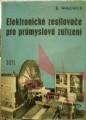 Elektronické zesilovače pro průmyslová zařízení - B. Wagner
