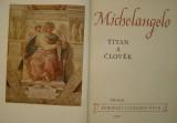 Michelangelo - Titán a člověk