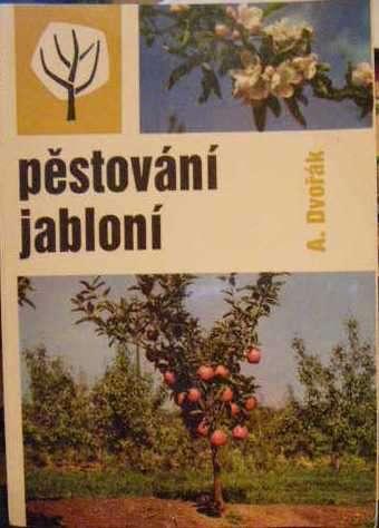 Pěstování jabloní - A. Dvořák