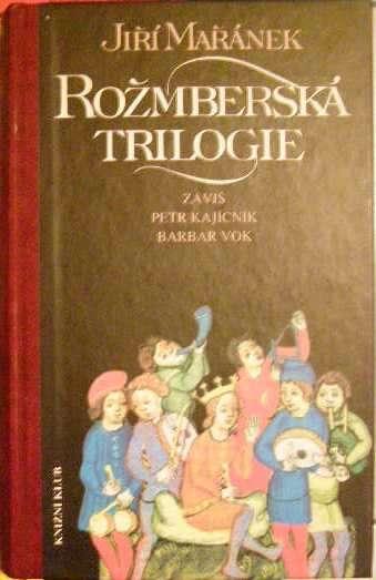 Rožmberská trilogie - J. Mařánek