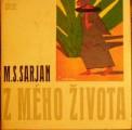 Z mého života - M. S. Sarjan