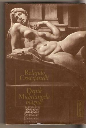 Deník Michelangela blázna - R. Cristofanelli