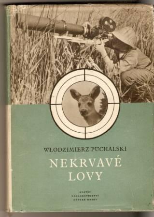 Nekrvavé lovy - W. Puchalski