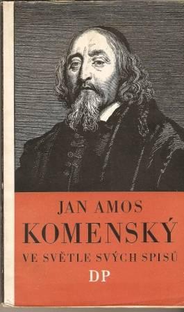 J. A. Komenský ve světle svých spisů