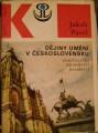 Dějiny umění v Československu (stavitelství, sochařství, malířství) - J. Pavel