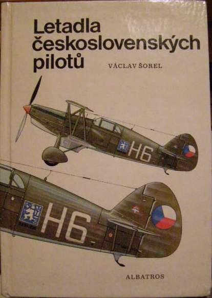 Letadla československých pilotů - V. Šorel