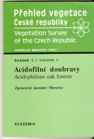 Přehled vegetace České republiky - Acidofilní doubravy