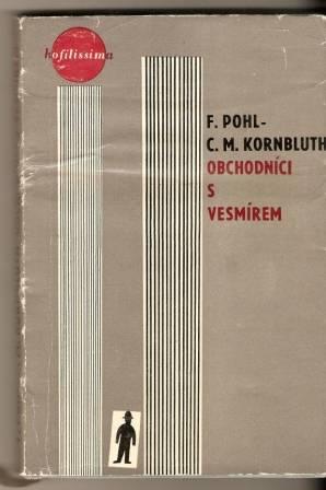 Obchodníci s vesmírem - F. Pohl, C. M. Kornbluth