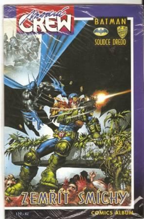 Modrá Crew - Batman, Soudce Dredd - Zemřít smíchy 2