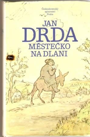 Městečko na dlani - J. Drda, il. V. Rada