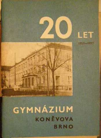 Gymnázium Koněvova Brno 1957 - 1977